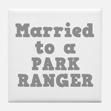 Married to a Park Ranger Tile Coaster