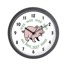 Pig Wall Clock: ...All the way home