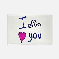 I effin love you Rectangle Magnet (100 pack)