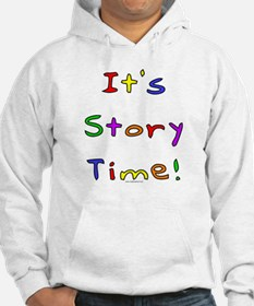 It's Story Time! 2 Hoodie