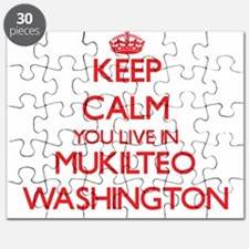 Keep calm you live in Mukilteo Washington Puzzle