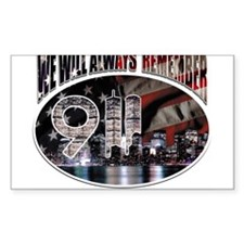 We Will Always Remember 911 Rectangle Decal