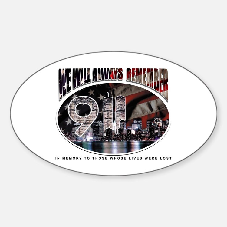 We Will Always Remember 911 Oval Decal