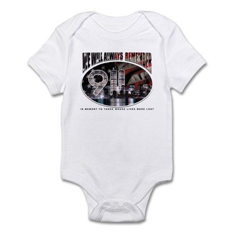 We Will Always Remember 911 Infant Bodysuit