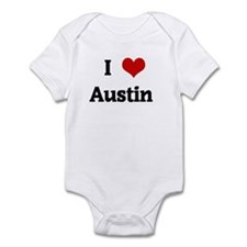 I Love Austin  Infant Bodysuit