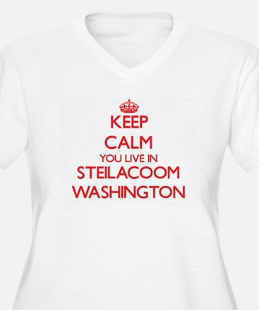 Keep calm you live in Steilacoom Plus Size T-Shirt