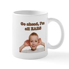 I'm All Ears Mugs