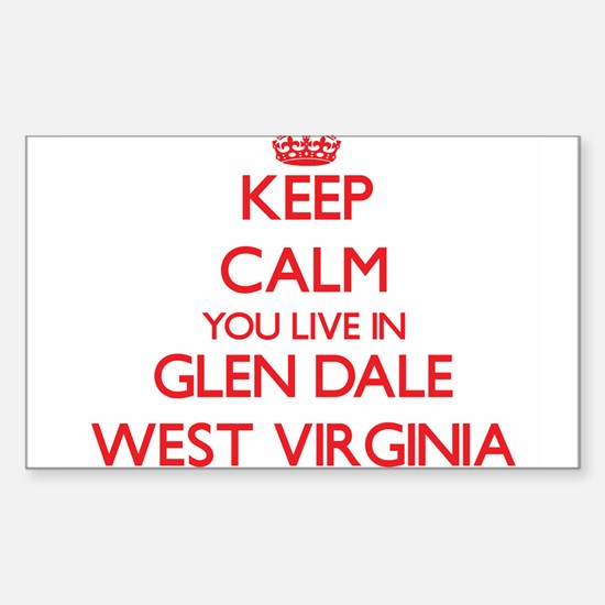 Keep calm you live in Glen Dale West Virgi Decal