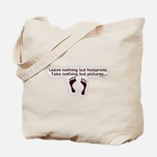 Leave nothing Tote Bag