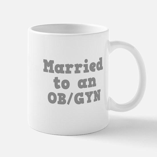 Married to an OB/GYN Mug