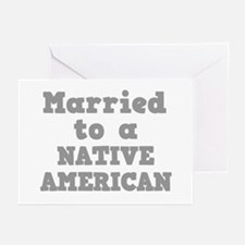 Married to a Native American Greeting Cards (Packa