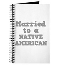 Married to a Native American Journal