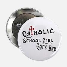Catholic School Girl Button