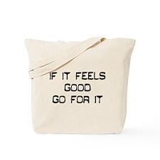 Cool Feeling it Tote Bag