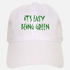 It's easy being green Baseball Baseball Cap
