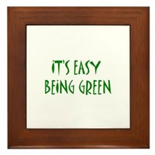 It's easy being green Framed Tile
