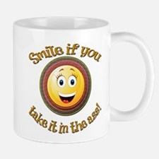 Smile if you take it in the ass Mugs