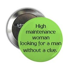 High Maintenance Woman Button
