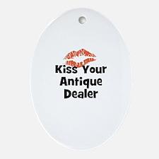 Kiss Your Antique Dealer Oval Ornament