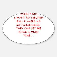 pittsburgh sports joke Decal