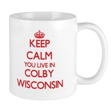 Keep calm you live in Colby Wisconsin Mugs