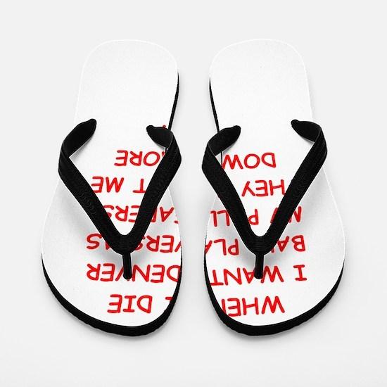 denver sports joke Flip Flops