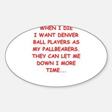denver sports joke Decal