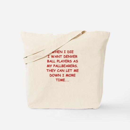 denver sports joke Tote Bag