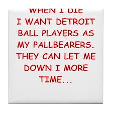 detroit sports joke Tile Coaster