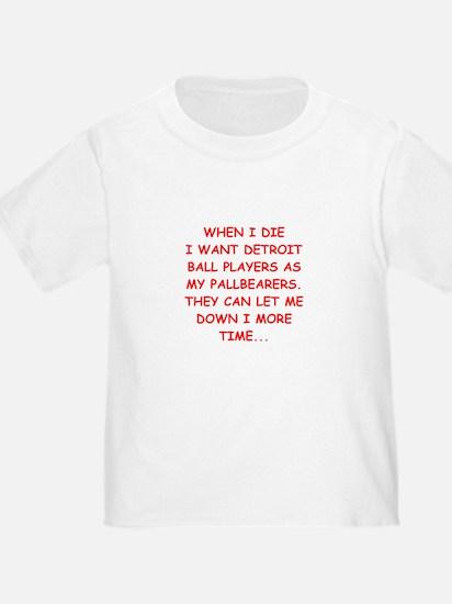 detroit sports joke T-Shirt