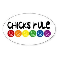 Chicks Rule Oval Stickers