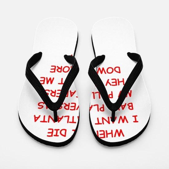 atlanta sports joke Flip Flops