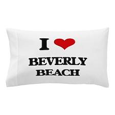 I Love Beverly Beach Pillow Case