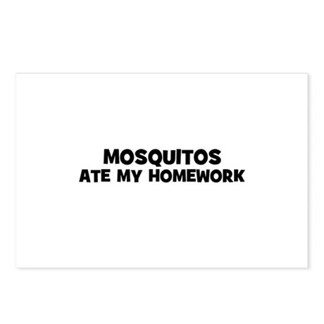 mosquitos ate my homework Postcards (Package of 8)