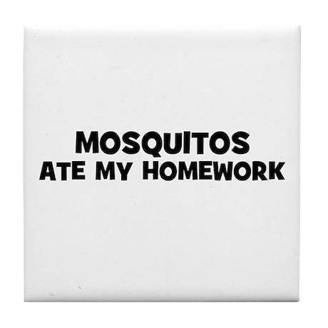 mosquitos ate my homework Tile Coaster
