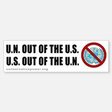 """US out of the UN"" Bumper Bumper Bumper Sticker"