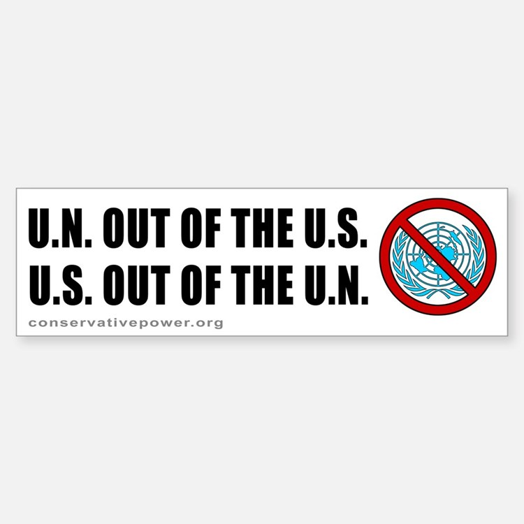 """US out of the UN"" Bumper Bumper Bumper Sticker"