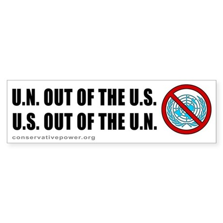 """US out of the UN"" Bumper Sticker"