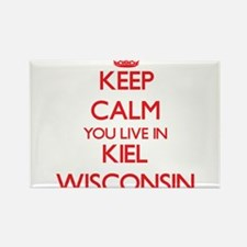 Keep calm you live in Kiel Wisconsin Magnets