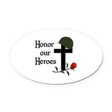 HONOR OUR HEROES Oval Car Magnet