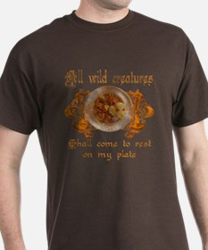 all wild creatures shall come T-Shirt