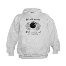 all wild creatures shall come Hoodie