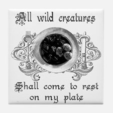 all wild creatures shall come Tile Coaster