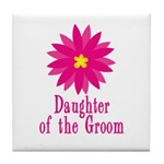 Cool Groom's Daughter Tile Coaster
