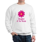 Cool Groom's Daughter Sweatshirt