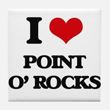 I Love Point O' Rocks Tile Coaster