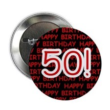 """Happy 50th Birthday 2.25"""" Button (10 pack)"""