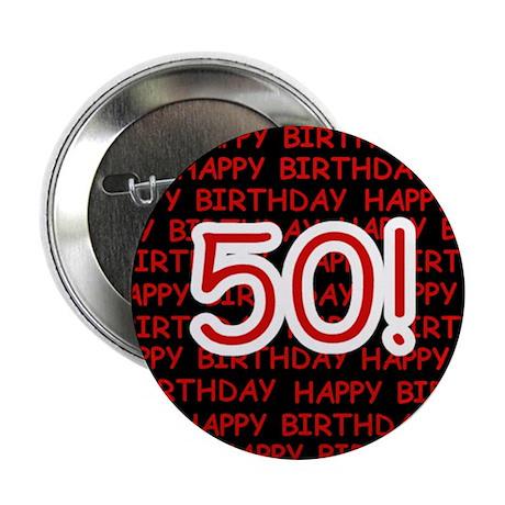Happy 50th Birthday Button