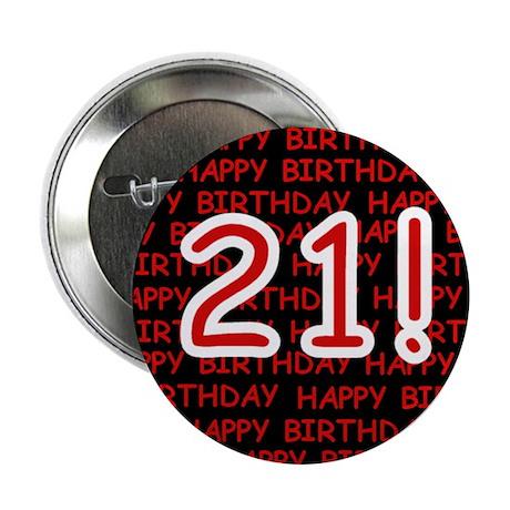 "Happy 21st Birthday 2.25"" Button (100 pack)"