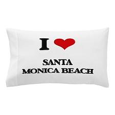 I Love Santa Monica Beach Pillow Case